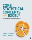 Core Statistical Concepts With Excel(R) : An Interactive Modular Approach - eBook