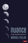 Nuance : Why Some Leaders Succeed and Others Fail - Book