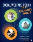 Social Welfare Policy in a Changing World - eBook