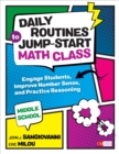 Daily Routines to Jump-Start Math Class, Middle School : Engage Students, Improve Number Sense, and Practice Reasoning - Book