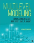 Multilevel Modeling : Applications in STATA (R), IBM (R) SPSS (R), SAS (R), R, & HLM (TM) - Book