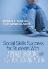 Social Skills Success for Students With Asperger Syndrome and High-Functioning Autism - Book