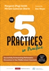 The Five Practices in Practice [Middle School] : Successfully Orchestrating Mathematics Discussions in Your Middle School Classroom - Book