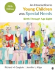 An Introduction to Young Children With Special Needs : Birth Through Age Eight - eBook