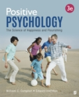 Positive Psychology : The Science of Happiness and Flourishing - eBook