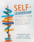 Self-Leadership : The Definitive Guide to Personal Excellence - eBook
