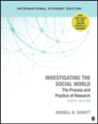 Investigating the Social World : The Process and Practice of Research - Book