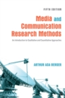 Media and Communication Research Methods : An Introduction to Qualitative and Quantitative Approaches - eBook