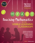Teaching Mathematics in the Visible Learning Classroom, High School - Book