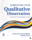 Completing Your Qualitative Dissertation : A Road Map From Beginning to End - eBook