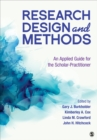 Research Design and Methods : An Applied Guide for the Scholar-Practitioner - Book