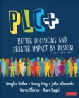 PLC+ : Better Decisions and Greater Impact by Design - Book