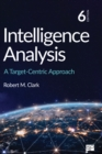 Intelligence Analysis : A Target-Centric Approach - eBook