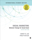 Social Marketing - International Student Edition : Behavior Change for Social Good - Book