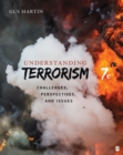 Understanding Terrorism : Challenges, Perspectives, and Issues - eBook