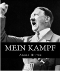 Mein Kampf : The Original, Accurate, and Complete English Translation - eBook