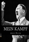 Mein Kampf : The Original, Accurate, and Complete English Translation - Book