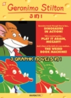 Geronimo Stilton 3-in-1 #3 : Dinosaurs in Action!, Play it Again, Mozart!, and the Weird Book Machine - Book