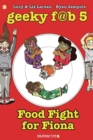 Geeky FAB 5 Vol. 4 : Food Fight for Fiona - Book