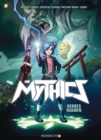 The Mythics #1 : Heroes Reborn - Book