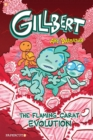 Gillbert #3 : The Flaming Carats Evolution - Book