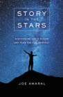Story in the Stars : Discovering God's Design and Plan for Our Universe - eBook