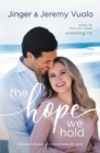 The Hope We Hold : Finding Peace in the Promises of God Every Day - Book