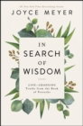 In Search of Wisdom : Life-Changing Truths in the Book of Proverbs - Book