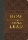 How Successful People Lead (Brown and gray LeatherLuxe) : Taking Your Influence to the Next Level - Book