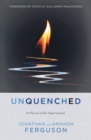 Unquenched : In Pursuit of the Supernatural - Book