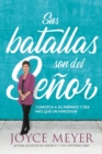 Sus batallas son del Se or : Conozca a su enemigo y sea m s que un vencedor - eBook