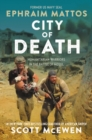 City of Death : Humanitarian Warriors in the Battle of Mosul - Book