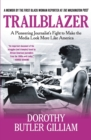 Trailblazer : A Pioneering Journalist's Fight to Make the Media Look More Like America - Book