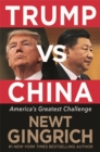 Trump vs. China : Facing America's Greatest Threat - Book