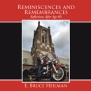 Reminiscences and Remembrances : Reflections After Age 80 - eBook