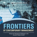 Frontiers of Contemporary Management : Facing the Managerial Challenges in the Dynamic Global Context - eBook