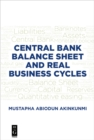Central Bank Balance Sheet and Real Business Cycles - eBook