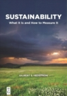 Sustainability : What It Is and How to Measure It - Book