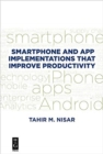 Smartphone and App Implementations that Improve Productivity - Book
