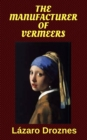 The Manufacturer of Vermeers - eBook