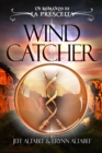 La Prescelta: Wind Catcher - eBook
