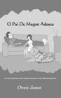 O Pai de Megan Adoece - eBook