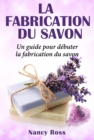 La fabrication du savon - eBook