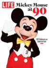 LIFE Mickey Mouse at 90 - eBook