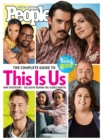 PEOPLE The Complete Guide to This Is Us - eBook