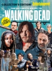 ENTERTAINMENT WEEKLY The Ultimate Guide to The Walking Dead - eBook