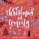 Christmas Is Coming 2020 Wall Calendar - Book