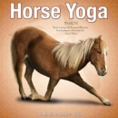 Horse Yoga 2021 Wall Calendar - Book