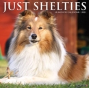 Just Shelties 2021 Wall Calendar (Dog Breed Calendar) - Book