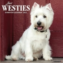 Just Westies 2021 Wall Calendar (Dog Breed Calendar) - Book